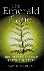 emerald-planet-how-plants-changed-earths-history-david-beerling