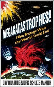 megacatastrophes-nine-strange-ways-the-world-could-end